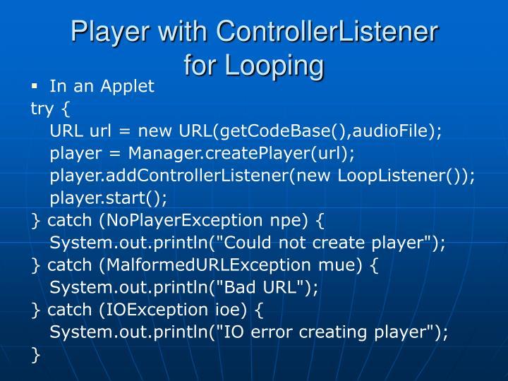 Player with ControllerListener