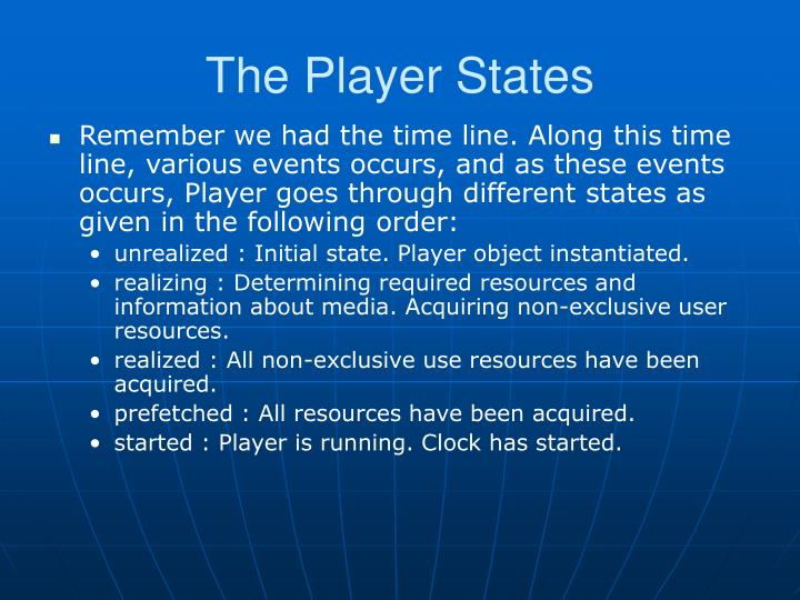 The Player States