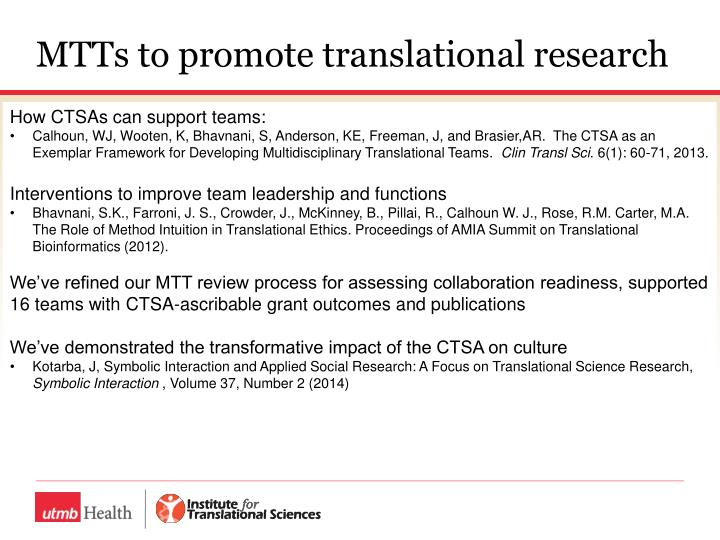 MTTs to promote translational research