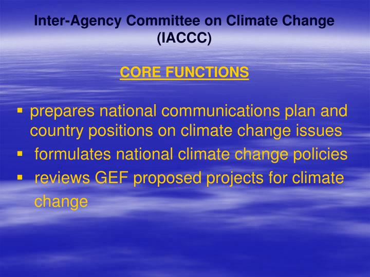 Inter-Agency Committee on Climate Change (IACCC)