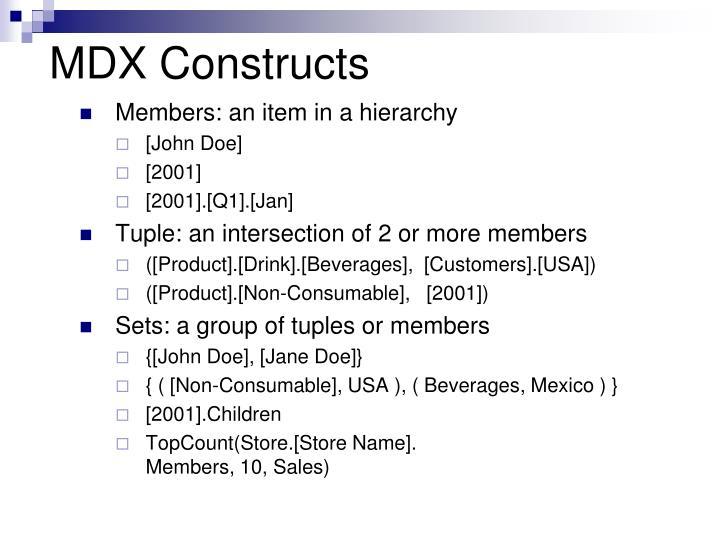 MDX Constructs