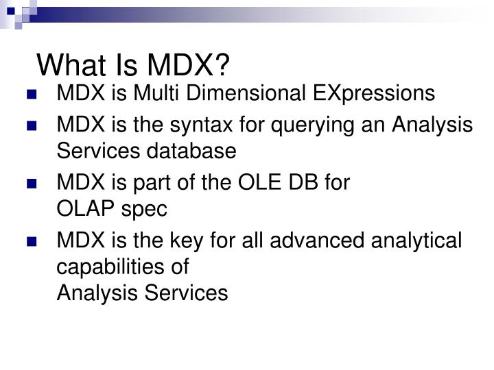 What Is MDX?