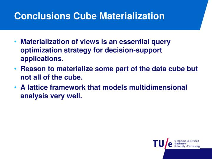 Conclusions Cube Materialization