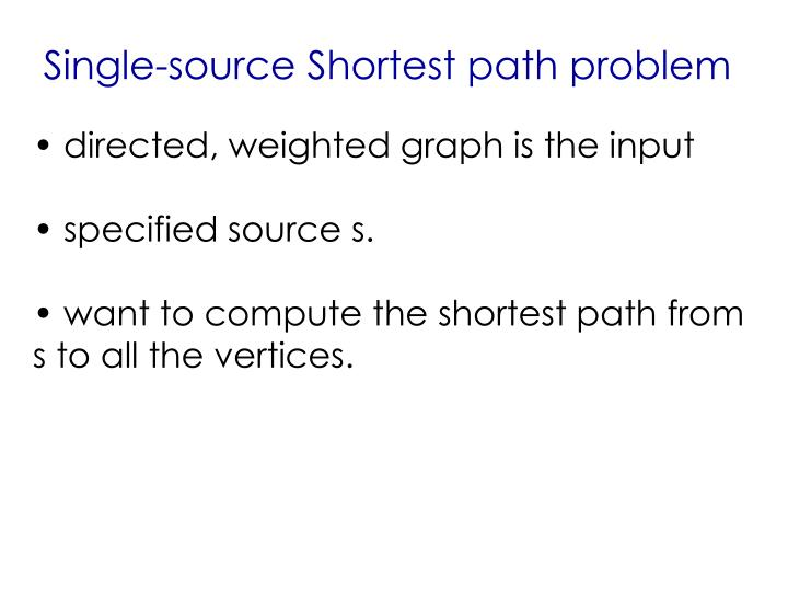 Single-source Shortest path problem