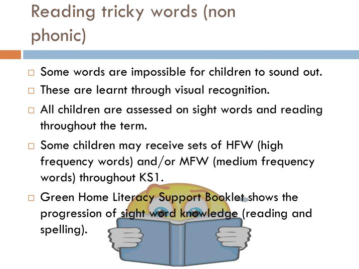 Reading tricky words (non phonic)