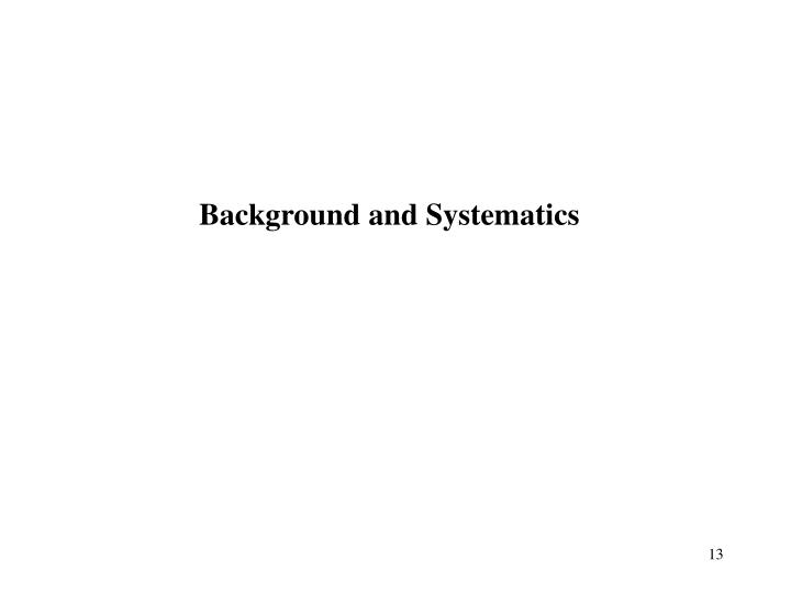 Background and Systematics
