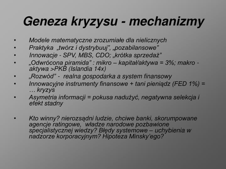 Geneza kryzysu - mechanizmy