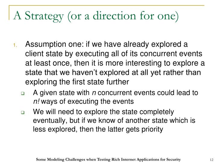 A Strategy (or a direction for one)