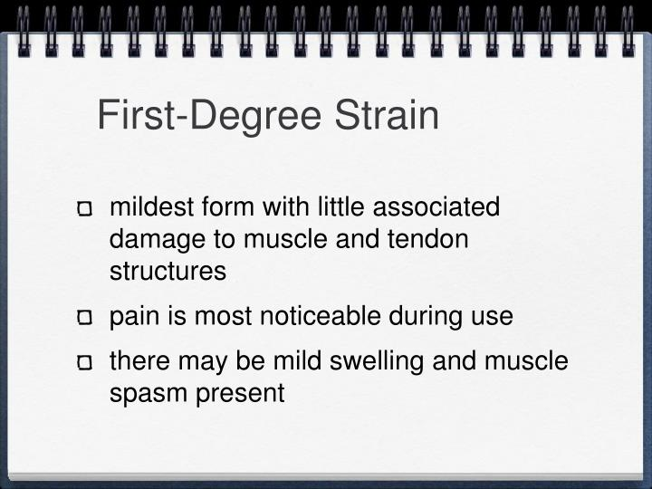 First-Degree Strain