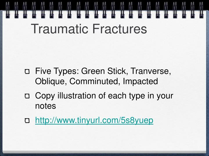 Traumatic Fractures