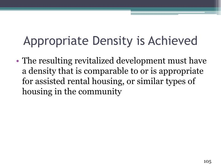 Appropriate Density is Achieved