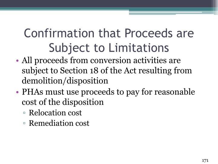 Confirmation that Proceeds are Subject to Limitations