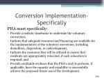 conversion implementation specifically