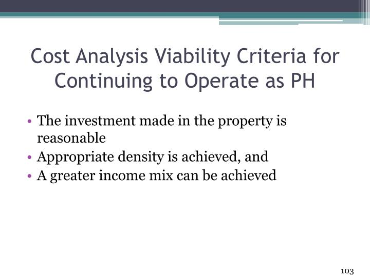 Cost Analysis Viability Criteria for Continuing to Operate as PH