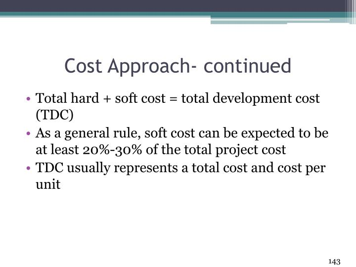 Cost Approach- continued