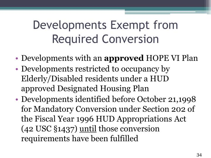 Developments Exempt from Required Conversion