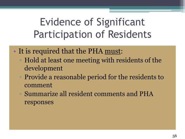 Evidence of Significant Participation of Residents