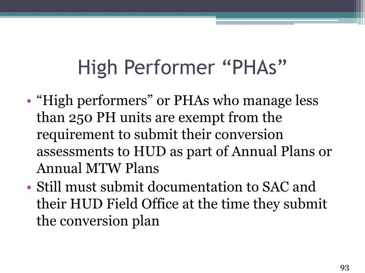 """High Performer """"PHAs"""""""