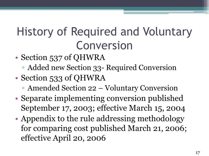 History of Required and Voluntary Conversion