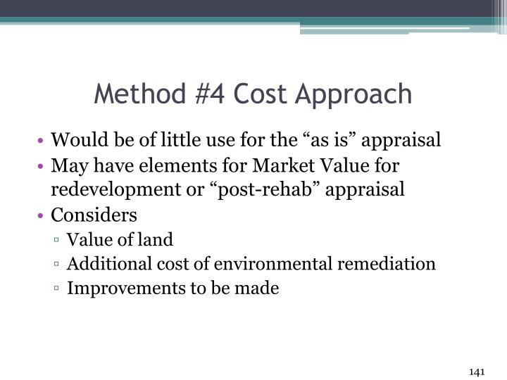 Method #4 Cost Approach