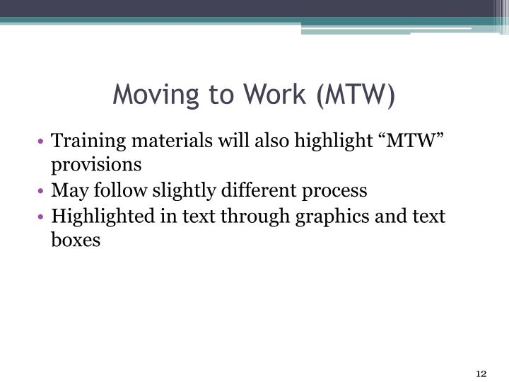 Moving to Work (MTW)