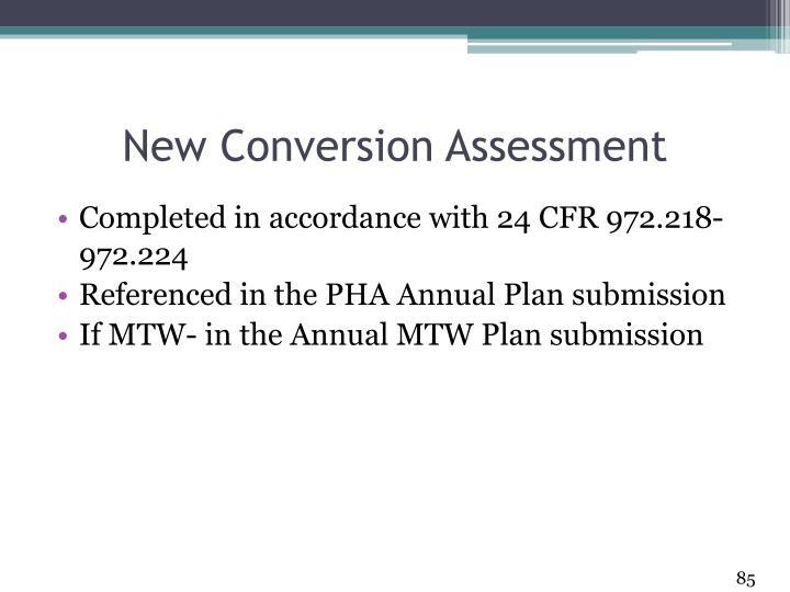 New Conversion Assessment