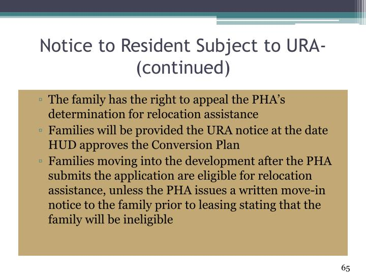 Notice to Resident Subject to URA- (continued)