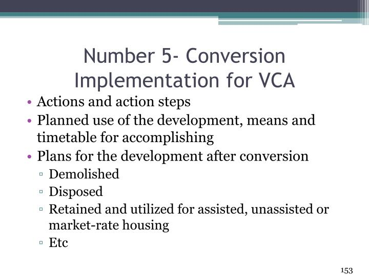 Number 5- Conversion Implementation for VCA