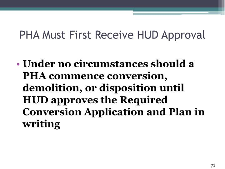 PHA Must First Receive HUD Approval