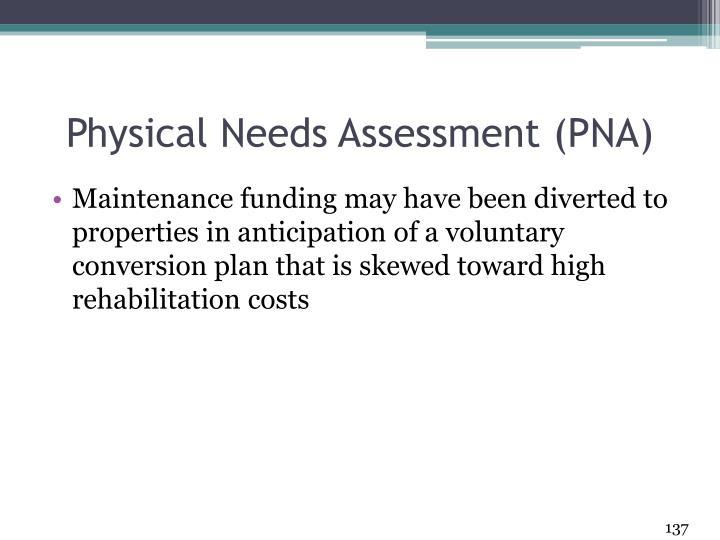 Physical Needs Assessment (PNA)