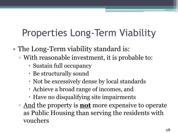Properties Long-Term Viability