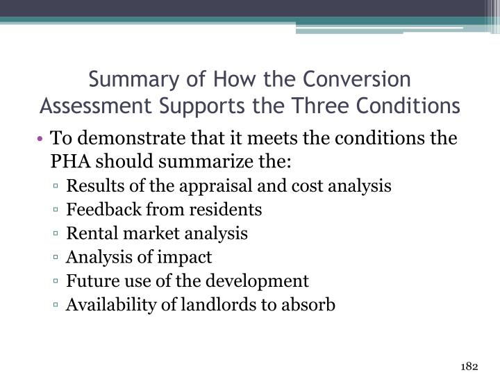 Summary of How the Conversion Assessment Supports the Three Conditions