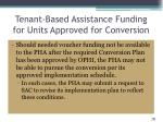tenant based assistance funding for units approved for conversion1