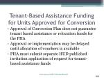 tenant based assistance funding for units approved for conversion2