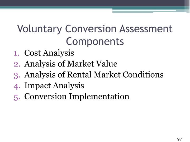 Voluntary Conversion Assessment Components