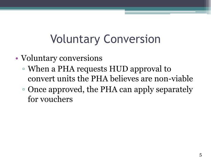 Voluntary Conversion
