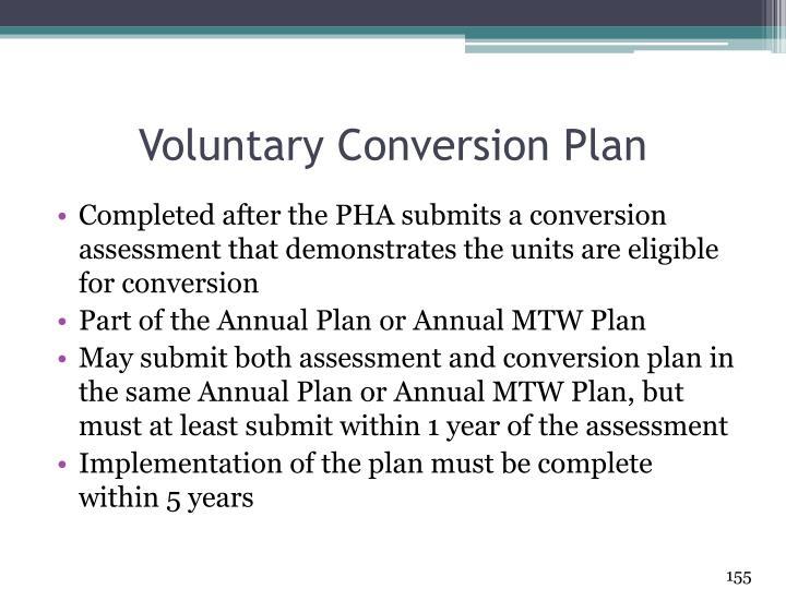Voluntary Conversion Plan