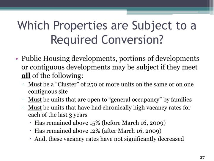 Which Properties are Subject to a Required Conversion?