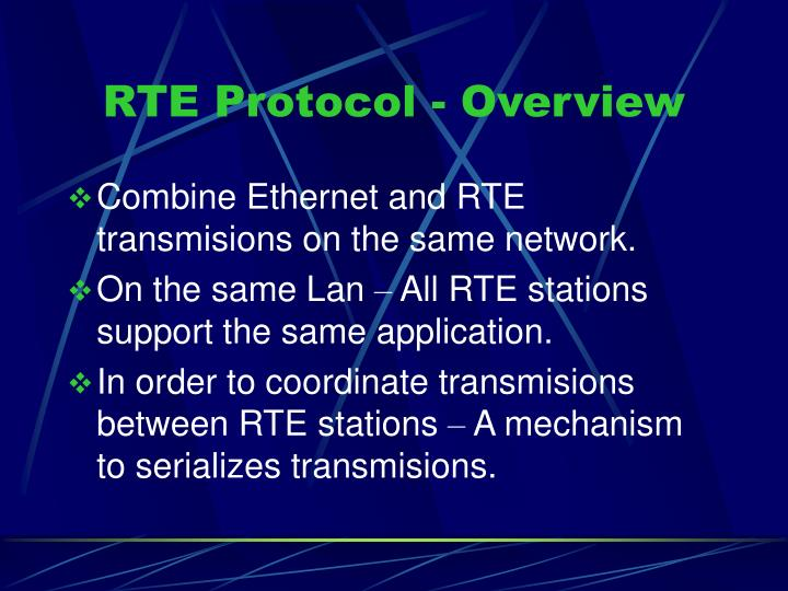 RTE Protocol - Overview