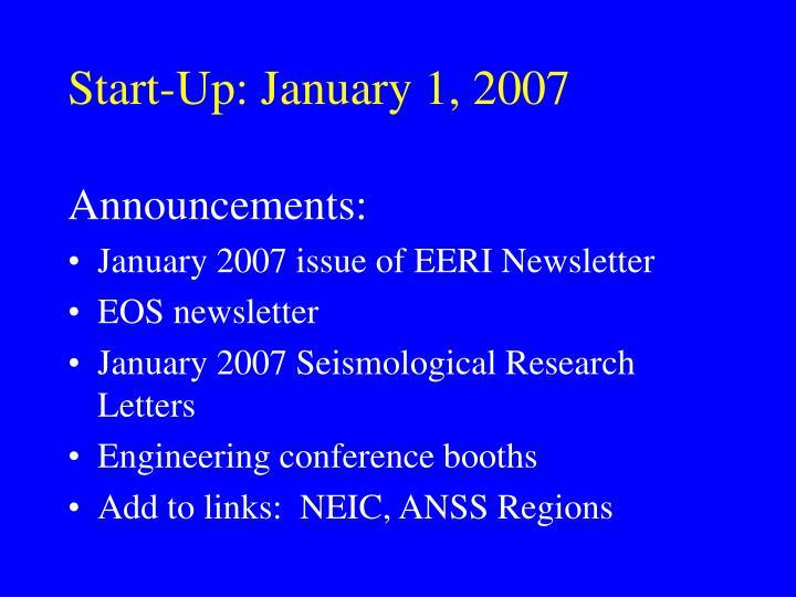 Start-Up: January 1, 2007