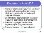 kluczowe funkcje mcf