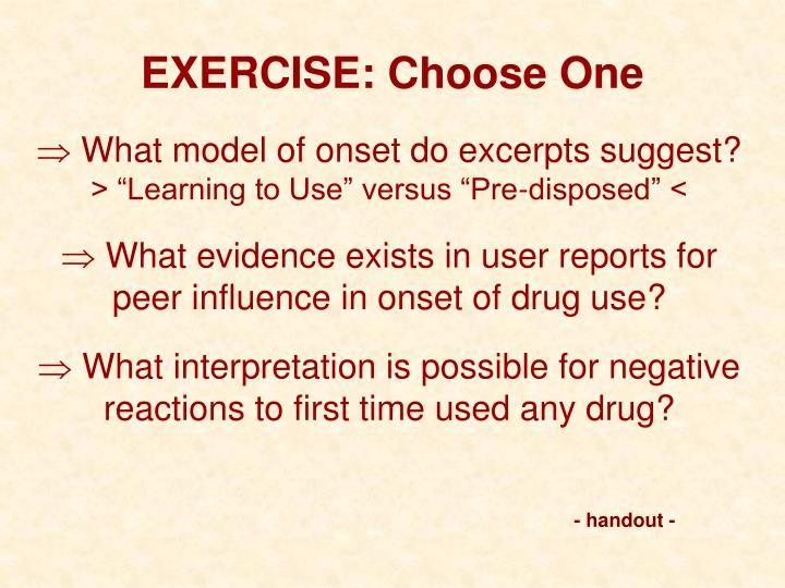 EXERCISE: Choose One