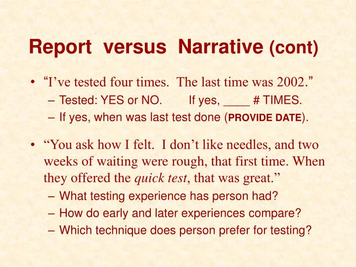 Report  versus  Narrative