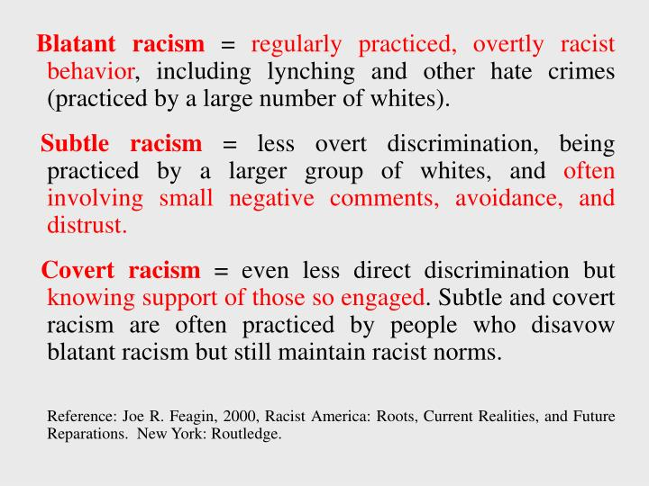 Blatant racism