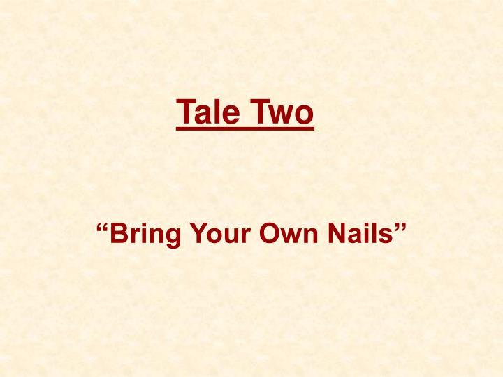 Tale Two