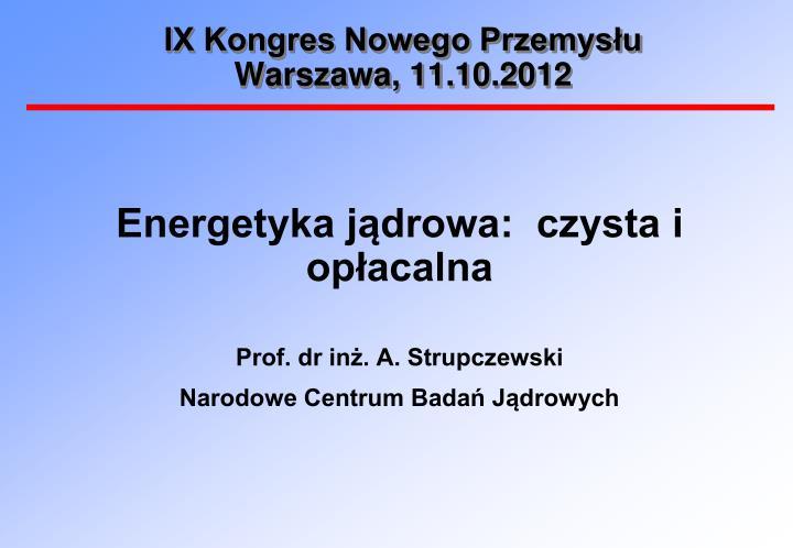 ix kongres nowego przemys u warszawa 11 10 2012