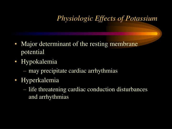 Physiologic Effects of Potassium