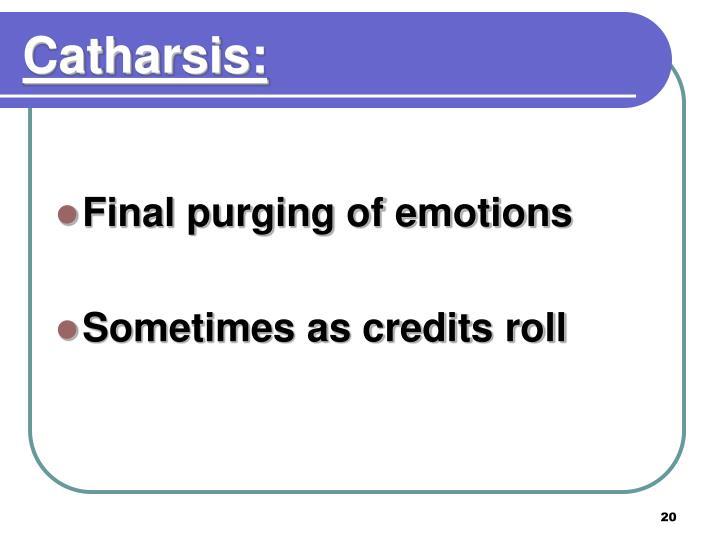 Catharsis: