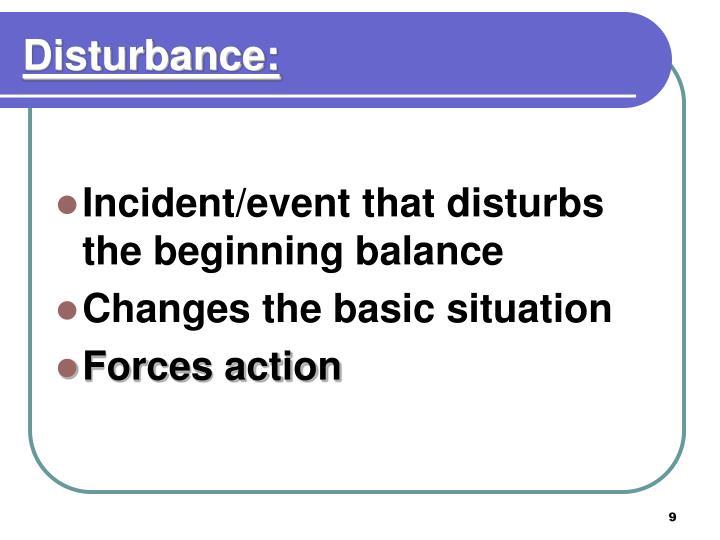 Disturbance: