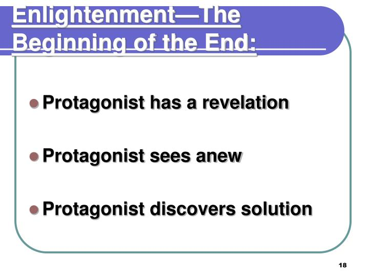 Enlightenment—The Beginning of the End: